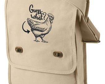 Funny Embroidered Canvas Field Bag Guess What Chicken Butt