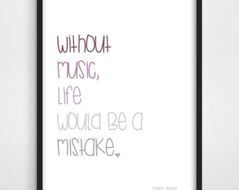Music Typographic Print - Friedrich Nietzsche Quote - Music Art Print - Kitchen Print - Gift for Music Lover - Anniversary Gift Idea.