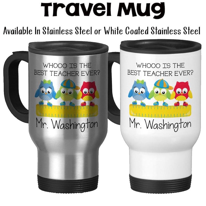 f1f0670f916 Travel Mug Personalized Teachers Name Best Teacher Ever   Etsy