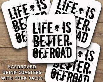 Drink Coasters Set, Life Is Better Offroad 001, Man Cave Decor, Manly Home Decor, Mudding, 4x4, Masculine, Housewarming Gift, Home Decor
