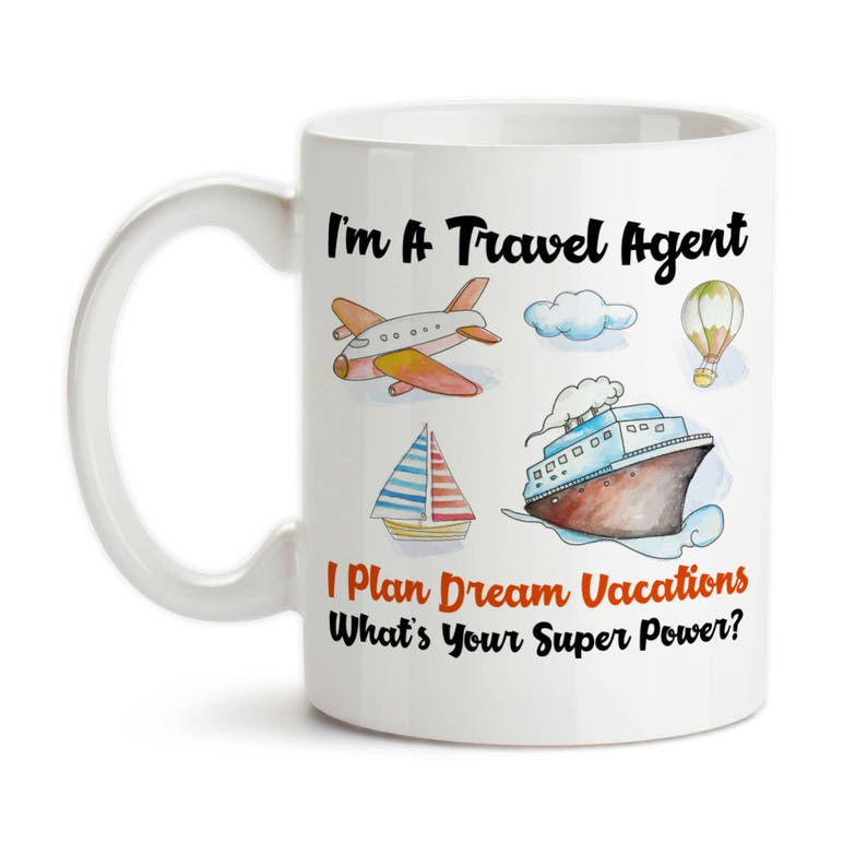 Coffee Mug I'm A Travel Agent Whats Your Super Power I | Etsy