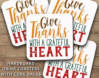 Drink Coasters Set, Give Thanks With A Grateful Heart 001, Thanksgiving Decor, Be Thankful, Thanksgiving Gift, Housewarming Gift, Home Decor