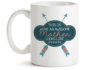 Coffee Mug, This Is What An Awesome Mother Looks Like Arrows Mother's Day Birthday Mom Mug Christmas, Gift Idea, Large Coffee Cup