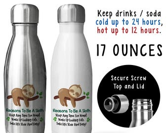 Reusable Soda Water Bottle, Reasons To Be A Sloth 001, Sloth Life, Sloth Lover, Sloth Gift, Sloths, Gift Idea, Stainless Steel Bottle