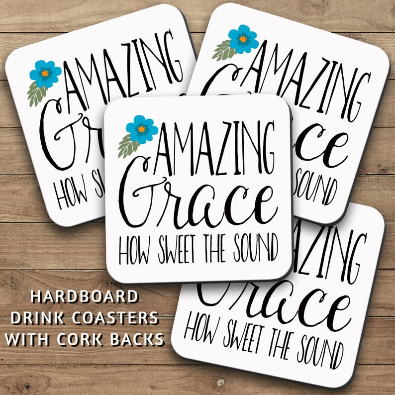 Drink Coasters Set, Amazing Grace How Sweet The Sound 001, Christian Gift,  Bible Verse, Saved, Salvation, Housewarming Gift, Home Decor