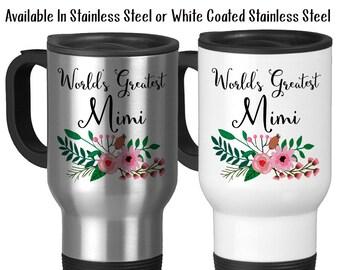 Travel Mug, World's Greatest Mimi, Family Grandma Grandparent Granddaughter Grandson Birthday Christmas, Stainless Steel 14 oz, Gift Idea