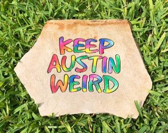 Keep Austin Weird tie dye stone home decor for shelf or garden