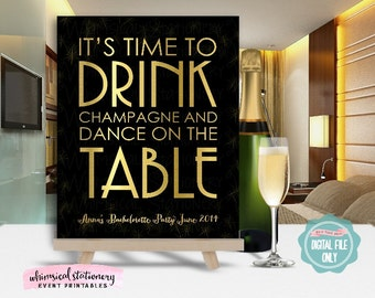 """Bachelorette Party Sign """"Gold"""" (Printable File Only) It's Time To Drink Champagne and Dance On The Table, Champagne Sign, Bachelorette Sign"""