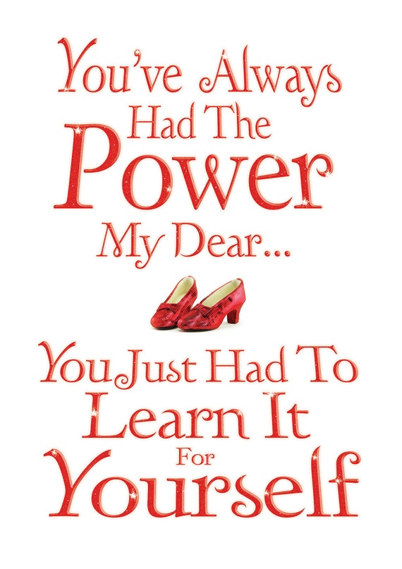 Youve Always Had The Power My Dear Digital A4 Printable Etsy