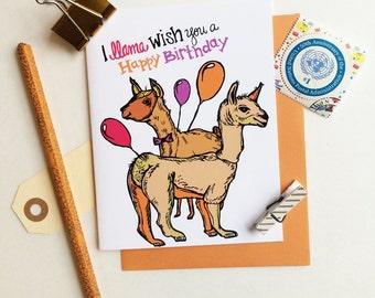 I Llama wish you a Happy Birthday Greeting Card