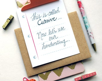 This is Called Cursive Greeting Card