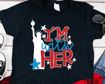 65bb4cf51008 I'm With Her Lady Liberty 4th of July Short Sleeve Tshirt, Independence  Day, Memorial Day, Statue of Liberty, Patriotic adult unisex, to 6X