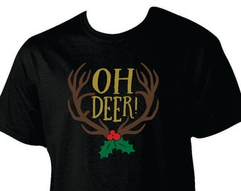 Oh Deer! antler and holly shirt, holiday shirt, antler shirt, holly shirt, Christmas shirt, winter shirt, up to 4xl