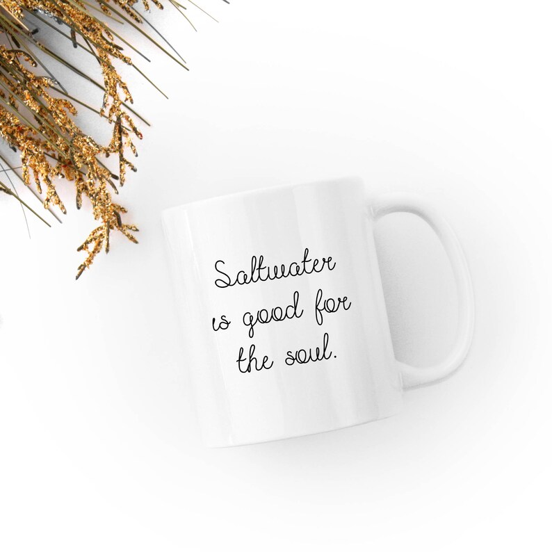 Saltwater is Good for the Soul  Aquarium Gift  White 11 fl image 0