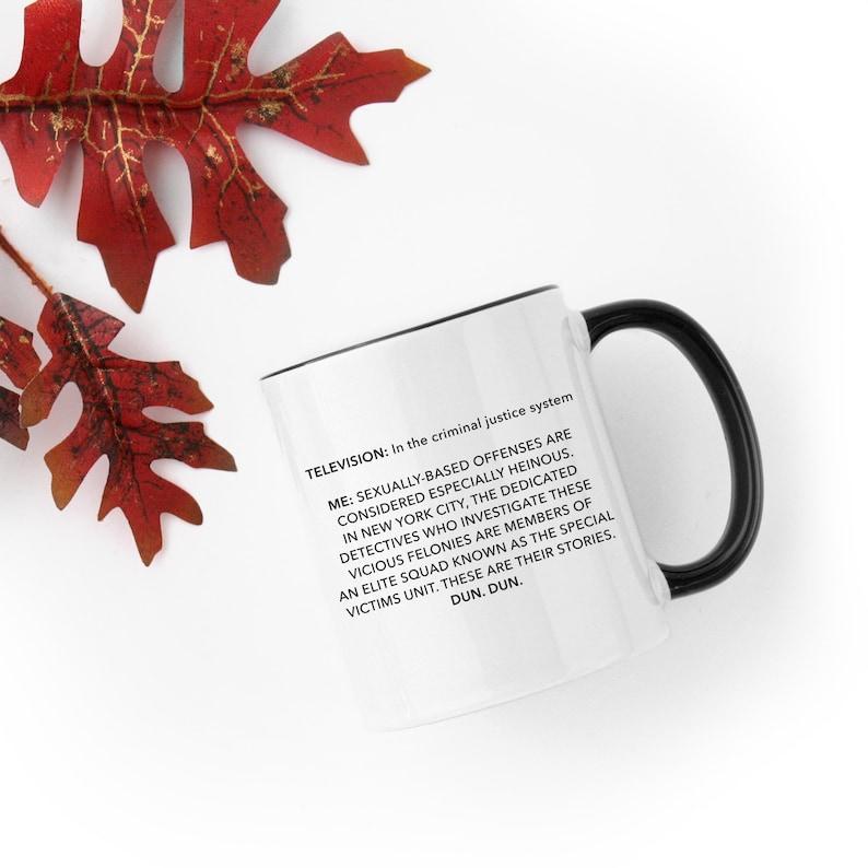 Law and Order SVU  Show Intro  White 11 fl oz. Coffee Mug image 0