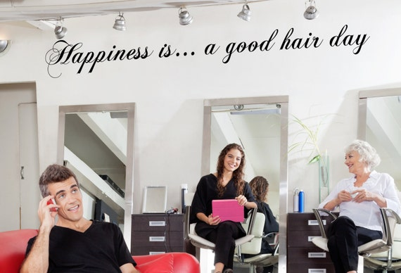 Happiness Is A Good Hair Day Hair Salon Decor Hair Dresser Quote Hair Stylist Quote Hair Salon Art Salon Wall Art Hair Salon Decal