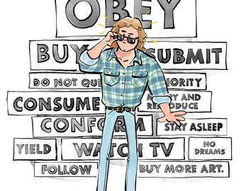 They Live Inspired Print