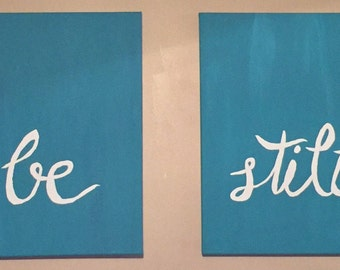Be Still Hand Lettered canvas