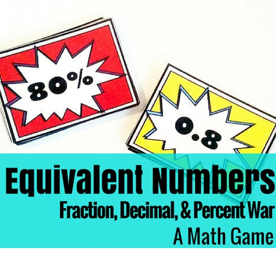 Fraction, Decimal, and Percent War: A Math Game for Comparing Values