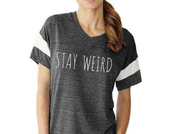 Stay WEIRD Dog shirt Slouchy Gym Tee