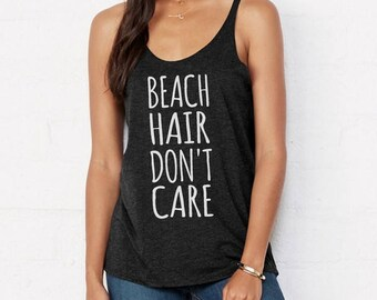BEACH Hair Don't Care Tri blend Slouchy layering Tank Top Beach Coverup Shirt