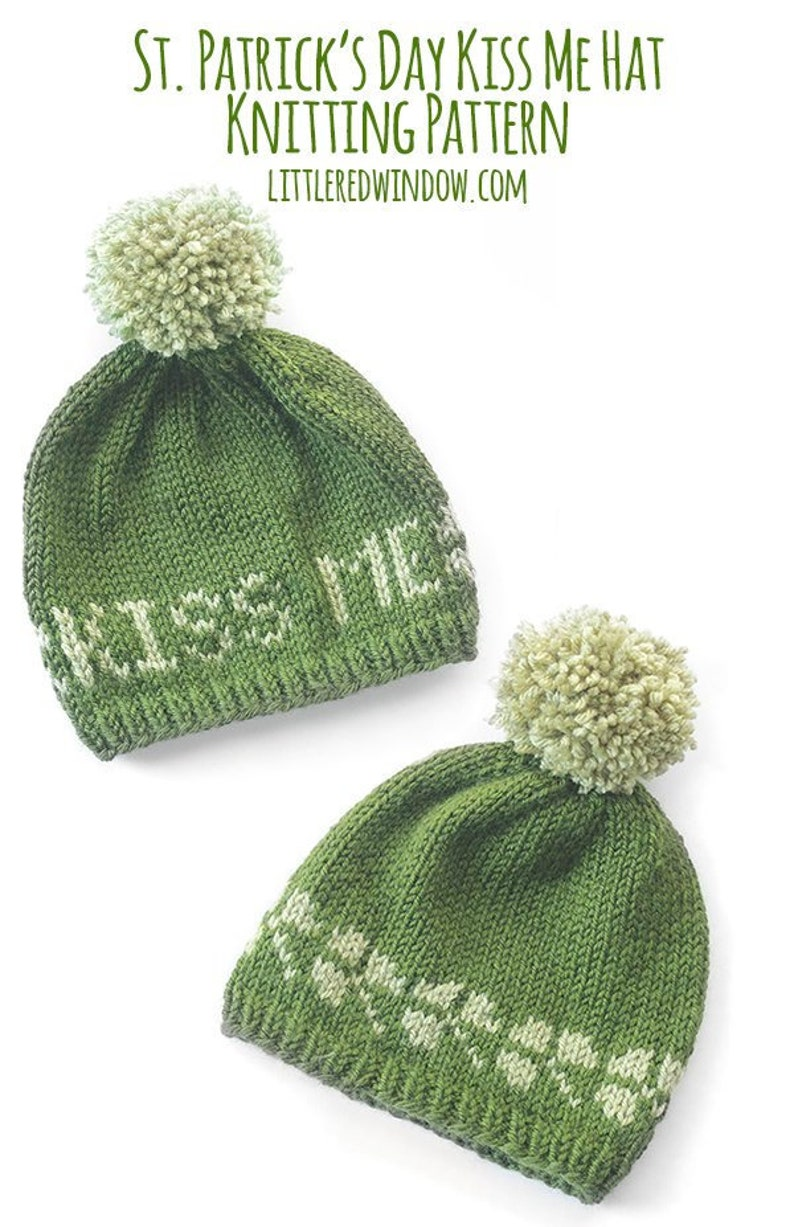 St. Patrick s Day Baby Hat KNITTING PATTERN   Kiss Me  cad058c5357f