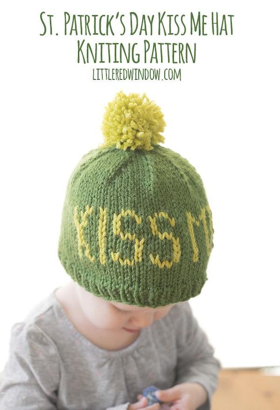 St Patricks Day Baby Hat Knitting Pattern Kiss Me Etsy