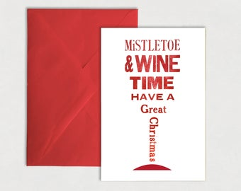 Mistletoe & Wine, Have a Great Christmas – Greeting Card, Letterpress, red and white, wine lovers