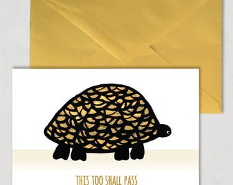 This Tool Shall Pass – Greeting card, illustration, tortoise, turtle, time is a healer