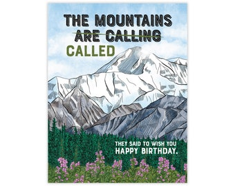 Mountains Called Birthday Card