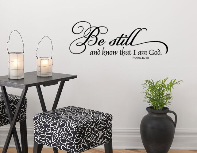 Be Still and Know That I am God Vinyl Decal Wall Art | Etsy