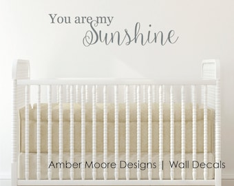 You are my Sunshine - Nursery Decor Vinyl Lettering - Children's Wall Decal - Vinyl Wall Art - Vinyl Decal - Wall Decal - Kids Bedroom