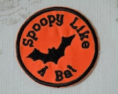 Halloween merit patch: Spoopy like a Bat.
