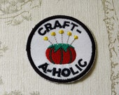 Crafting merit embroidered iron on patch: Craft-a-holic.