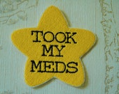 Gold star adulting embroidered iron on patch: Took my meds.