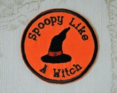 Halloween merit patch: Spoopy like a Witch.