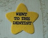 Gold star adulting embroidered iron on patch: Went to the dentist.