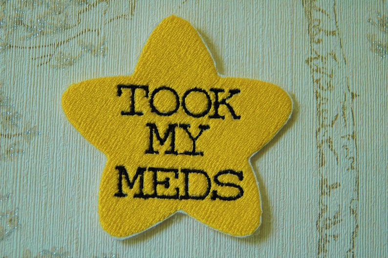 Gold star adulting embroidered iron on patch: Took my meds. image 0