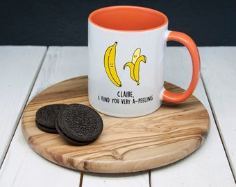 "Personalised ""I Find You Very A-peeling"" - Funny Pun Romantic Mug - Valentine's Day Gift - Coffee Mug - Custom Gift"