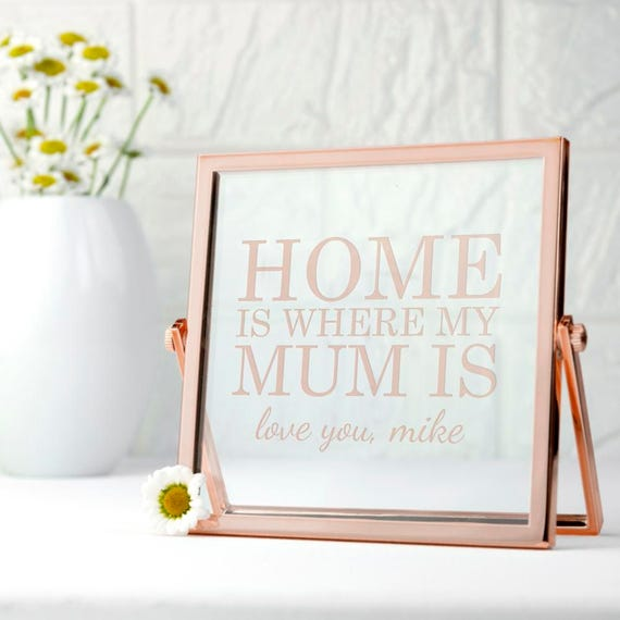 Engraved Home is Mum Rose Gold Frame Mother\'s Day Gift | Etsy