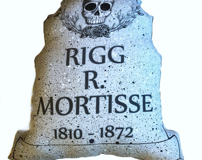 Halloween decor Tombstone Pillow - Rigg R Mortisse