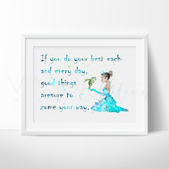 Princess Tiana Quote Princess And The Frog Watercolor Art Etsy