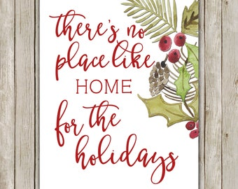 8x10 Christmas Print, There's No Place Like Home For The Holidays, Typography Art, Christmas Art, Holiday Art, Instant Download