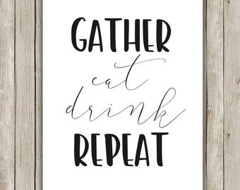 8x10 Thanksgiving Printable, Gather Eat Drink Repeat, Thanksgiving Decor, Holiday Wall Art,  Autumn Fall Decor, Instant Download