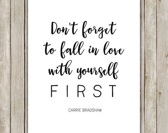 8x10 Dont Forget To Fall In Love With Yourself First Etsy