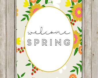 8x10 Welcome Spring Printable Art, Typography Art Poster, Typography Print, Spring Art Poster, Spring Wall Art Decor, Instant Download