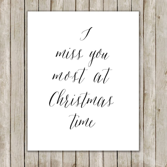 8x10 Christmas Printable I Miss You Most At Christmas Time Etsy