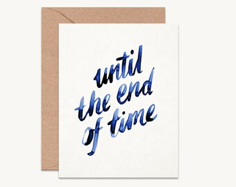Wedding card for couple, Until the end of time, Anniversary card, love card, valentines card for husband, blue wedding card, end of time