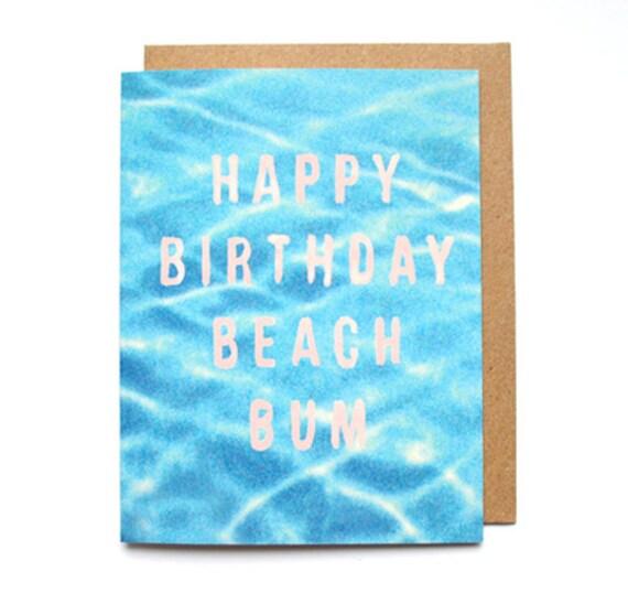 Beach Bum Card Happy Birthday Card For Friend Summer Etsy