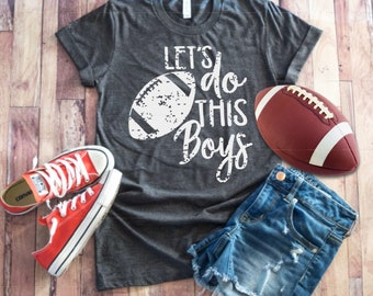 Lets Do This Boys Vintage Design Shirt - Football Shirt ~ Football Mom Tee  ~ Football shirts ~ Football Mom Shirts ~ Grunge Football 7543f3ea3